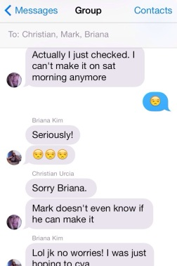 Christian and I trolling Briana.